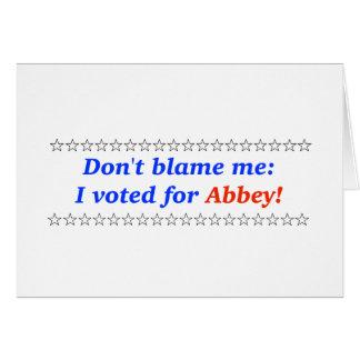 Cartão Não me responsabilize: Eu votei para a abadia