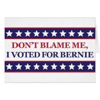 Cartão Não me responsabilize que eu votei para Bernie
