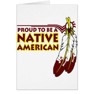 Cartão Orgulhoso ser indiano do nativo americano