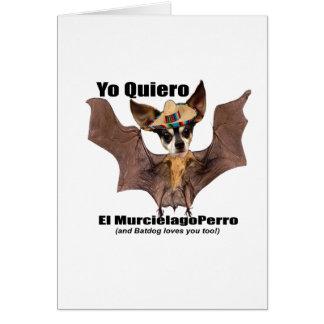 Cartão Perro do murcielago do EL do quiero de Yo - amor