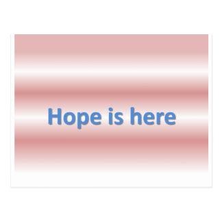 Cartão Postal a esperança está aqui