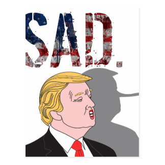 Cartão Postal Anti presidente triste sarcástico engraçado Donald