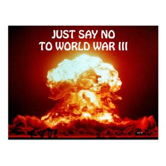 Cartão Postal Apenas diga não à guerra mundial III