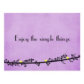 Cartão Postal Aprecie as coisas simples