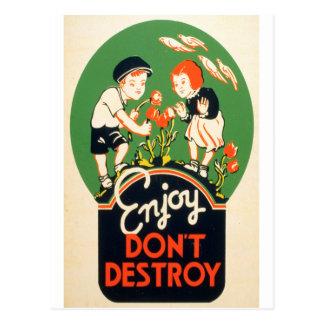 Cartão Postal Aprecie, não destrua
