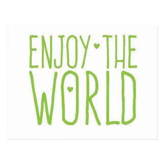 Cartão Postal aprecie o mundo