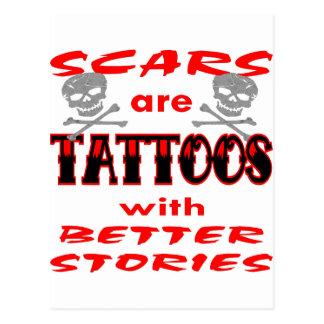 Cartão Postal As cicatrizes são tatuagens com melhores histórias