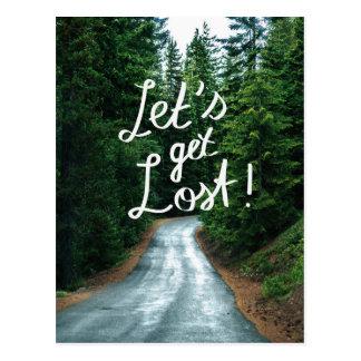 Cartão Postal Deixe-nos obter perdidos! Cite a floresta verde da