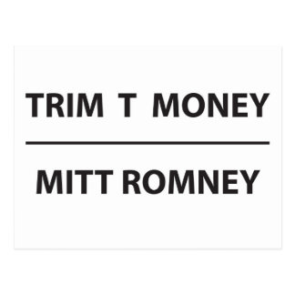 Cartão Postal dinheiro da guarnição t - Mitt Romney