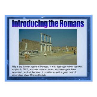 Cartão Postal Educação, história, introduzindo os romanos