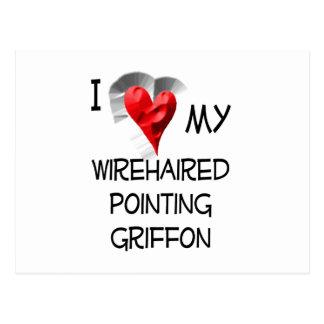 Cartão Postal Eu amo meu apontar Griffon Wirehaired