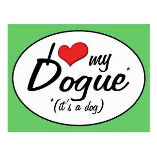 Cartão Postal Eu amo meu Dogue (é um cão)