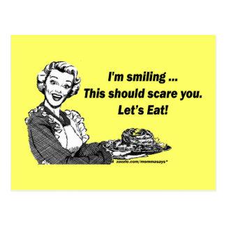 Cartão Postal Eu estou sorrindo. Isto se o susto você. Deixe-nos