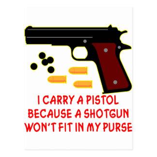 Cartão Postal Eu levo uma pistola que uma espingarda não caberá