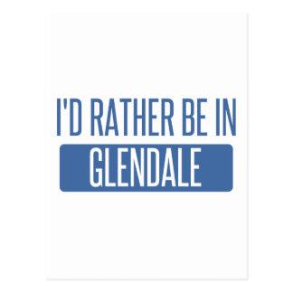 Cartão Postal Eu preferencialmente estaria em Glendale CA