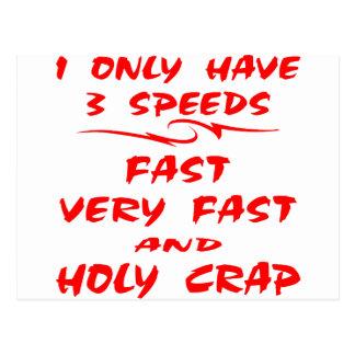 Cartão Postal Eu tenho somente 3 rápidos das velocidades