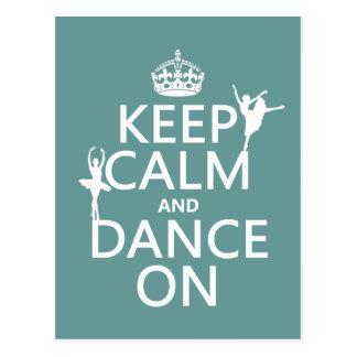 Cartão Postal Mantenha a calma e dance em (balé) (todas as