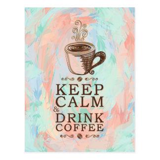 Cartão Postal Mantenha o café calmo da bebida - fundo abstrato