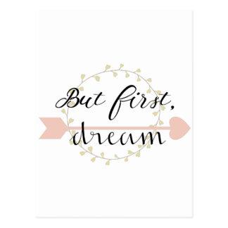 Cartão Postal Mas primeiramente, sonho