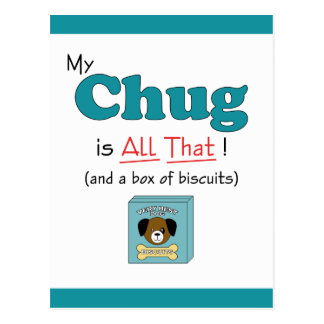 Cartão Postal Meu Chug é todo o isso!