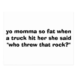 Cartão Postal o momma do yo tão gordo quando um caminhão a bateu