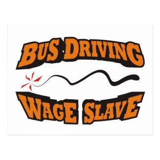Cartão Postal Ônibus que conduz o escravo do salário