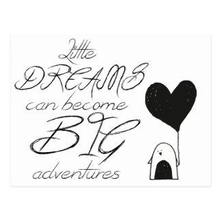 Cartão Postal Os sonhos pequenos podem transformar-se aventuras
