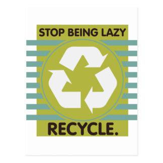 Cartão Postal Pare de ser preguiçoso, reciclar!