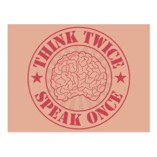 Cartão Postal Pense duas vezes, fale uma vez