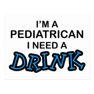 Cartão Postal Precise uma bebida - pediatra