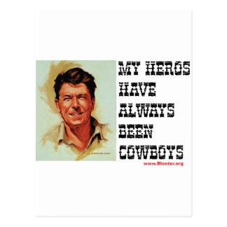 Cartão Postal Ronald Reagan - meus heróis foram sempre vaqueiros