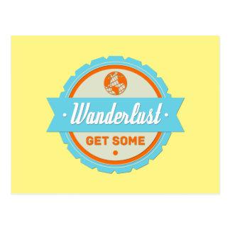 Cartão Postal Wanderlust: Obtenha algum