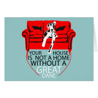 Cartão Sua casa sem um dinamarquês? Imposible!