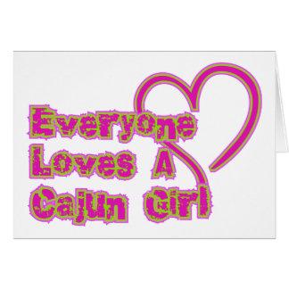 Cartão Todos ama uma menina de Cajun