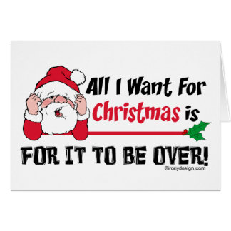 Cartão Tudo que eu quero para o humor do Natal