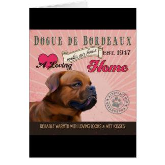 Cartão Um Loving Dogue De Bordéus Factura nossa casa da