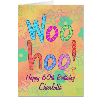 Cartão WooHoo 60th aniversário feliz personalizado nome