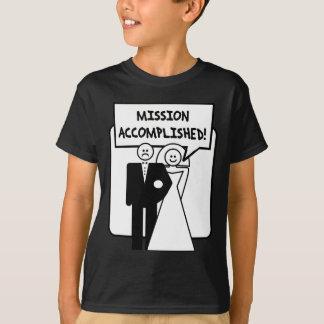 """Casamento realizado """"missão"""" camiseta"""