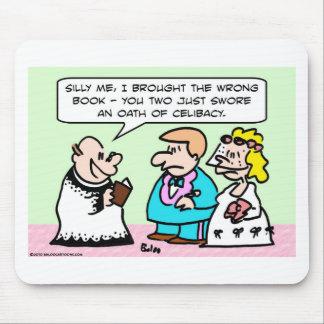 celibato do juramento do casamento mouse pad