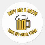Cerveja engraçada do aniversário de 40 anos adesivo
