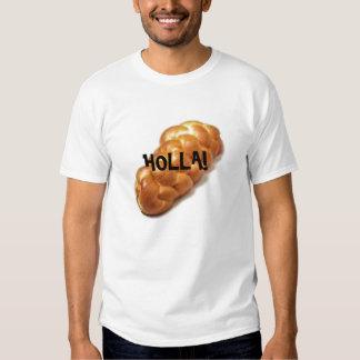 Chalá-Holla Tshirts