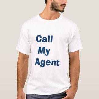 Chame meu agente t-shirts