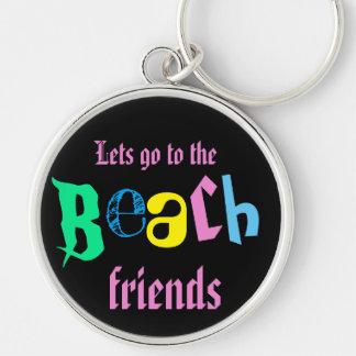 Chaveiro deixa para ir aos amigos da praia