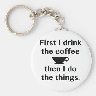 Chaveiro Primeiramente eu bebo o café