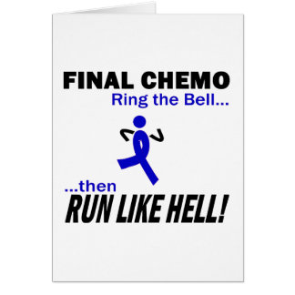 Chemo final funciona muito - cancro do cólon cartão comemorativo