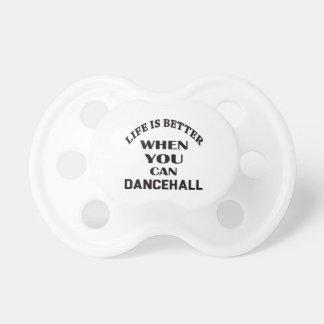 Chupeta A vida é melhor quando você pode dança de