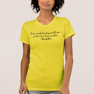 """Citações a viver perto: """"Se você verdadeiramente."""" Camiseta"""