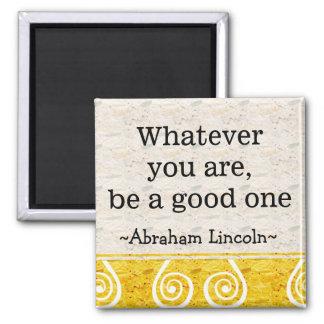 Citações de Abraham Lincoln - inspirado inspirador Ímã Quadrado