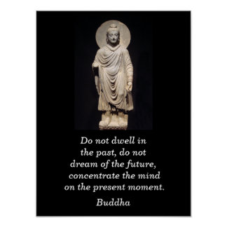 Citações de Buddha - momento atual Poster