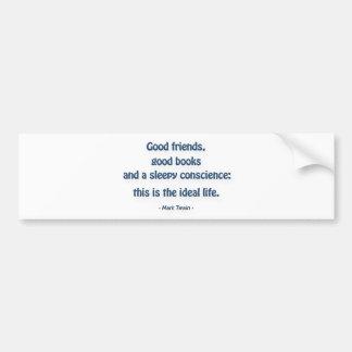 Citações do divertimento - bons amigos, bons adesivo para carro